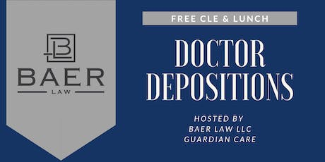 CLE: Doctor Depositions tickets