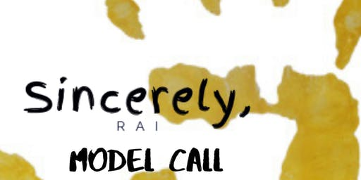 Sincerely Rai Model Call