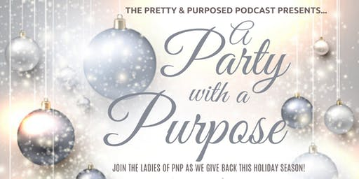 A Party with a Purpose