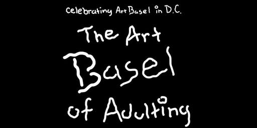 The Art Basel of Adulting