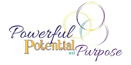 Powerful Potential Purpose - Embracing Your Authentic Self tickets