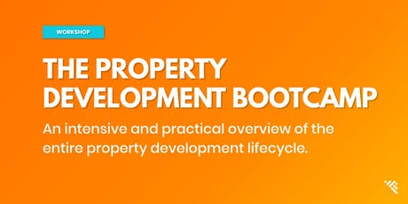 THE PROPERTY DEVELOPMENT BOOTCAMP - SYDNEY tickets