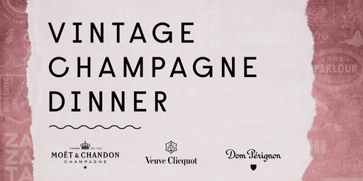 Vintage Champagne Dinner by ZA ZA TA and Moet Hennessy
