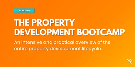 THE PROPERTY DEVELOPMENT BOOTCAMP - MELBOURNE tickets