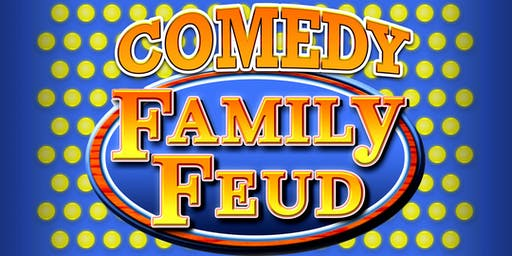 COMEDY FAMILY FEUD