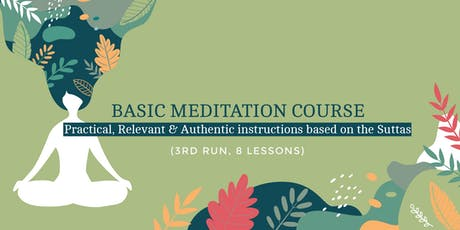 Basic Meditation Course (3rd Run) - 8 Weekly Lessons tickets