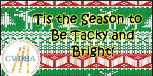Tis the Season to Be Tacky and Bright
