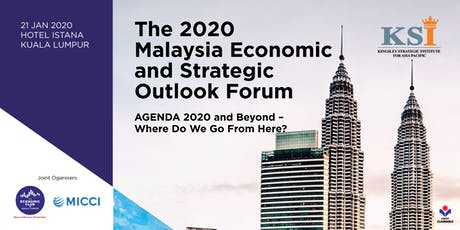 The 2020 Malaysia Economic and Strategic Outlook Forum tickets