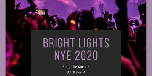 Bright Lights New Years Eve! - NYE 2020