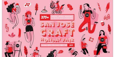 San José Craft Holiday Fair 2019 - Shop over 275 Makers & Artists! tickets