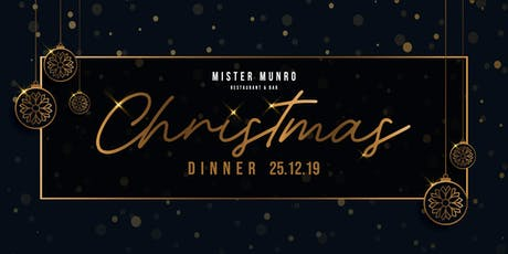 Christmas Dinner at Mister Munro 2019 tickets