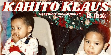 Kahito Klaus! tickets