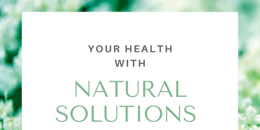 Your Health with Natural Solutions