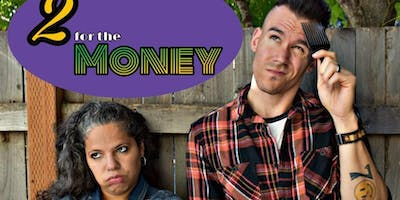 Headline Comedy - Myles Weber & Chelsea Bearce - 2 For The Money!