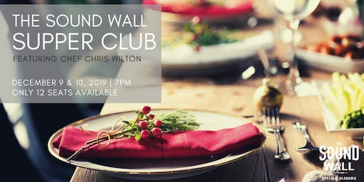 The Sound Wall Holiday Supper Club | Dec. 9 & 10, 2019