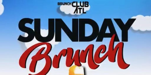 BRUNCH DAY PARTY| BRUNCH CLUB ATL