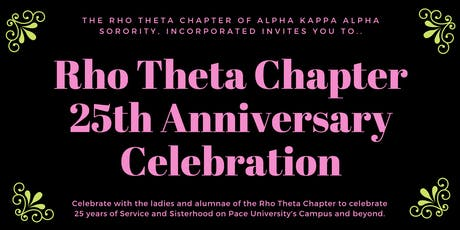 The Rho Theta Chapter 25th Anniversary Celebration tickets