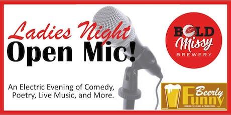 Ladies Night Open Mic - Comedy, Music & Spoken Word tickets