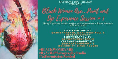 Black Women Are...Paint & Sip Experience; Session #1