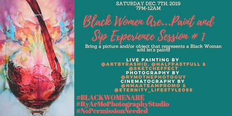 Black Women Are...Paint & Sip Experience; Session #1 tickets
