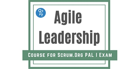 Agile Leadership  3 day Course for PAL-I Exam (scrum.org) tickets