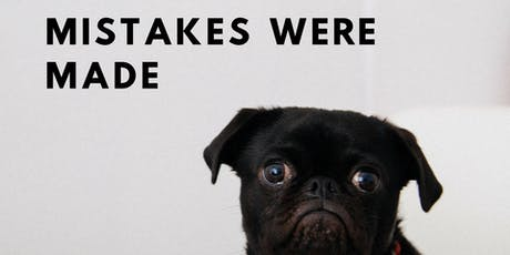 Mistakes Were Made!: Storytelling About Failure tickets