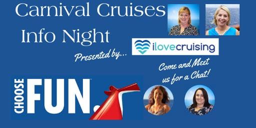 Carnival Cruises Info Night              by I Love Cruising