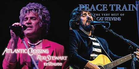 Rod Stewart and Cat Stevens Tribute Concert