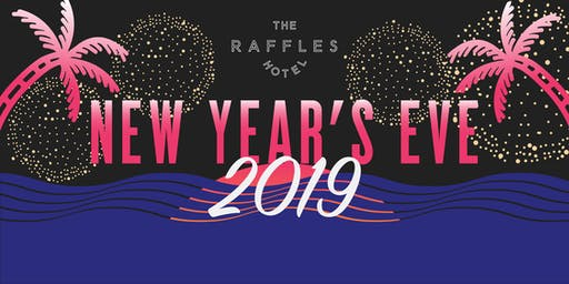 New Year's Eve at The Raffles 2019