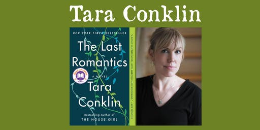 "Tara Conklin - ""The Last Romantics"""