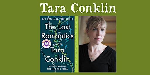 "Tara Conklin - ""The Last Romantics"""