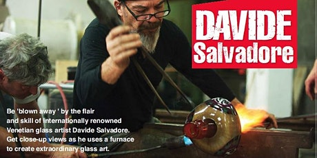 Feast and Furnace: glass blowing spectacular tickets