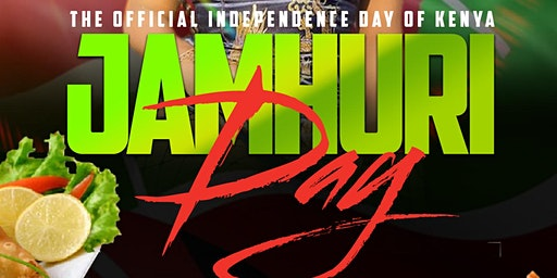 Jahmuri Day: Official  Independence Day of Kenya.