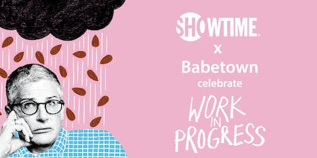 Showtime x Babetown tickets