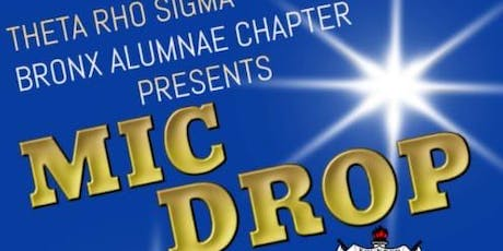 Theta Rho Sigma Presents Mic dRHOp.... tickets