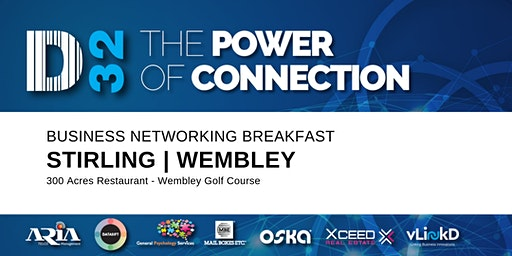 District32 Business Networking Perth – Stirling (Wembley) - Tue 03rd Mar