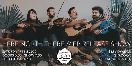 Here North There + Guests // EP Release Show tickets