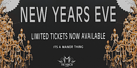New Years Eve - It's a Manor Thing tickets