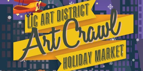 LIC Art District Art Crawl & Holiday Market  tickets
