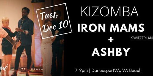Kizomba with Iron Mams + Ashby