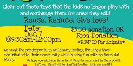 Holiday Toy Swap-Reuse, Reduce, Give Love tickets
