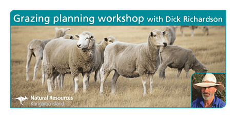 Grazing planning workshop: two days training with Dick Richardson tickets