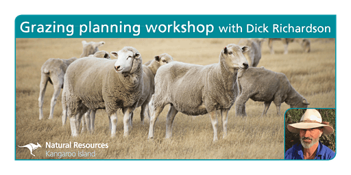 Grazing planning workshop: two days training with Dick Richardson