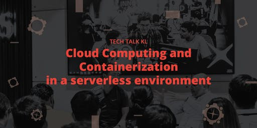 Cloud Computing and Containerization in a serverless environment