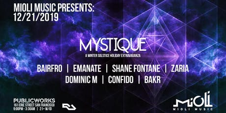 Mioli Music Presents: Mystique (A Winter Solstice Holiday Party) tickets