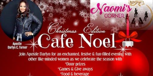 "NAOMI'S CORNER CHRISTMAS EDITION - ""CAFE NOEL"""