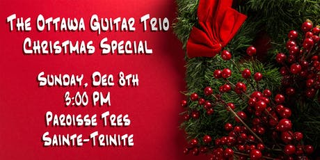 The Ottawa Guitar Trio Christmas Special: Rockland tickets