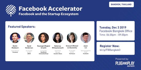 Facebook Accelerator: Startup Roadshow - Bangkok, Thailand tickets