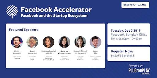 Facebook Accelerator: Startup Roadshow - Bangkok, Thailand