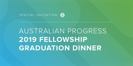 2019 Sydney Fellowship Graduation Dinner